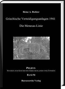Griechische Verteidigungsanlagen 1941 von Richter,  Heinz A.
