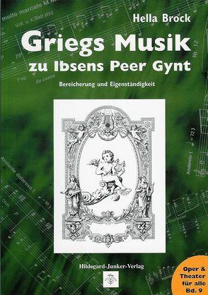 Griegs Musik zu Ibsens Peer Gynt von Brock,  Hella