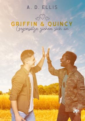 Griffin und Quincy – Gegensätze ziehen sich an von Ellis,  A. D., Klassen,  Melanie