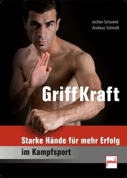 GriffKraft von Schmidt,  Andreas, Schwenk,  Jochen