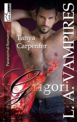 Grigori – L. A. Vampires 4 von Carpenter,  Tanya