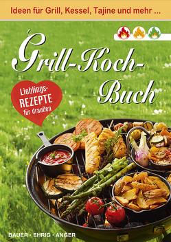 Grill-Koch-Buch von Karin,  Bauer, Katalin,  Ehrig, Susan,  Anger