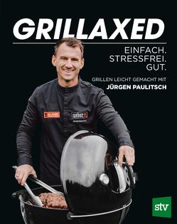 Grillaxed von Paulitsch,  Jürgen