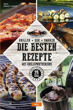 Grillen – BBQ – Smoken von Jaeger,  Rudolf