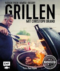 Grillen mit Christoph Brand von Brand,  Christoph