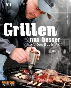 Grillen, nur besser – Das Buch N°1 von Fetscher,  Elmar