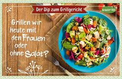Grillen wir heute mit den Frauen oder ohne Salat? von Engeln,  Reinhard