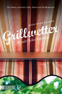 Grillwetter von Hess,  Hans-Henner