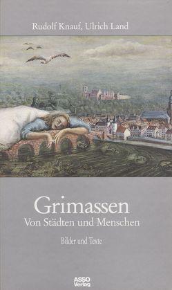 Grimassen von Bükler,  Thomas, Harss,  Cornelia, Hülsen,  Hinrich von, Knauf,  Rudolf, Land,  Ulrich