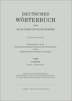 Grimm, Dt. Wörterbuch Neubearbeitung von Akademie der Wissenschaften zu Göttingen, Berlin-Brandenburgische Akademie, Grimm,  Jacob, Grimm,  Wilhelm