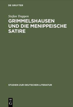 Grimmelshausen und die menippeische Satire von Trappen,  Stefan