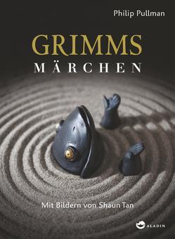 Grimms Märchen von Pullman,  Philip, Tan,  Shaun