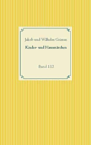 Grimms Märchen von Grimm,  Jakob, Grimm,  Wilhelm