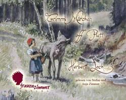 Grimms Märchen off Platt von Loch,  Herbert, Zimmer,  Anja, Zimmer,  Stefan
