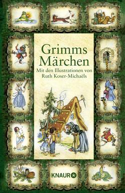 Grimms Märchen von Koser-Michaëls,  Ruth