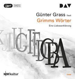 Grimms Wörter. Eine Liebeserklärung von Grass,  Günter, Kogel,  Jörg-Dieter