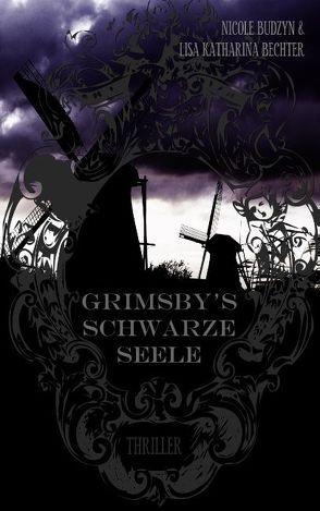 Grimsby's schwarze Seele von Bechter,  Lisa Katharina, Budzyn,  Nicole