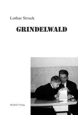 Grindelwald von Struck,  Lothar
