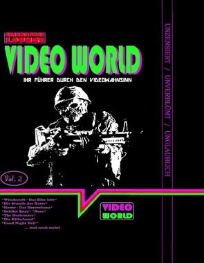 Grindhouse Lounge: Video World Vol. 2 – Ihr Filmführer durch den Video-Wahnsinn von Port,  Andreas