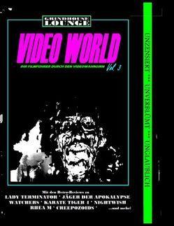Grindhouse Lounge: Video World Vol. 3 – Ihr Filmführer durch den Videowahnsinn von Port,  Andreas
