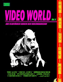 Grindhouse Lounge: Video World Vol. 4 – Ihr Filmführer durch den Videowahnsinn… Mit den Retro-Reviews zu Gate – Die Unterirdischen, Mörderischer Tausch, Carnosaur 2, Amok Train, Paratrooper, Sirene 1 und vielen Mehr… von Port,  Andreas