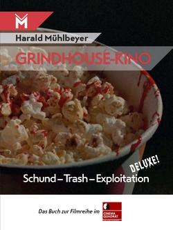 Grindhouse von Mühlbeyer,  Harald