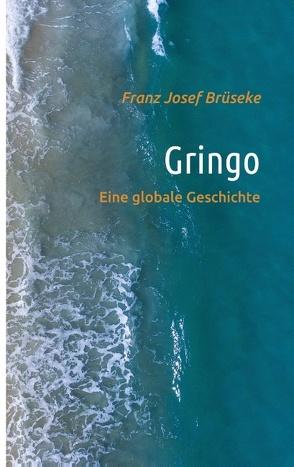 Gringo von Brüseke,  Franz Josef