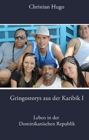 Gringostorys aus der Karibik I von Hugo,  Christian