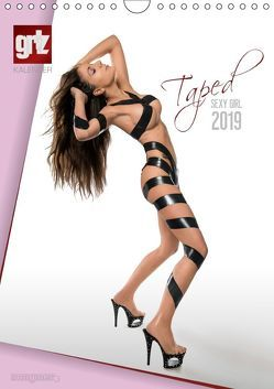 grlz Taped Sexy Girl (Wandkalender 2019 DIN A4 hoch) von imaginer.at