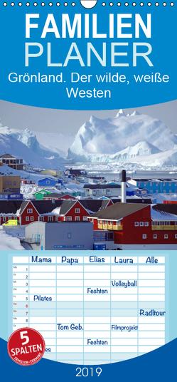 Grönland – Der wilde, weiße Westen – Familienplaner hoch (Wandkalender 2019 , 21 cm x 45 cm, hoch) von Pantke,  Reinhard