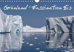 Grönland – Faszination Eis (Wandkalender 2018 DIN A4 quer) von F. Schlier,  Rolf