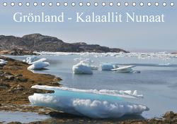 Grönland – Kalaallit Nunaat (Tischkalender 2021 DIN A5 quer) von on Tour,  Schluffis