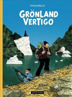 Grönland Vertigo von Tanquerelle,  Hervé