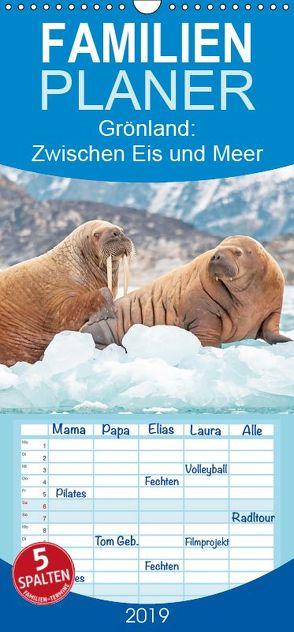 Grönland: Zwischen Eis und Meer – Familienplaner hoch (Wandkalender 2019 , 21 cm x 45 cm, hoch) von CALVENDO