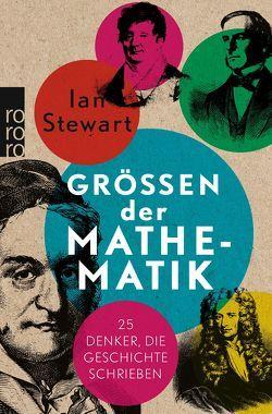 Größen der Mathematik von Niehaus,  Monika, Schuh,  Bernd, Stewart,  Ian