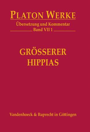Größerer Hippias von Heitsch,  Ernst, Kutschera,  Franz, Platon
