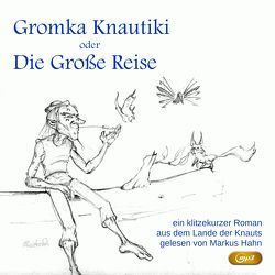 Gromka Knautiki von Hahn,  Markus