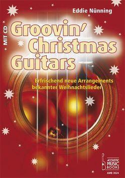Groovin Christmas Guitar von Bensch,  Uwe, Finger,  Peter, Nünning,  Eddie