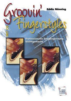 Groovin' Fingerstyles von Bensch,  Uwe, Henke,  Christa, Nünning,  Eddie, Stroeve,  Reiner