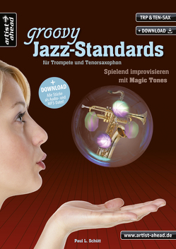Groovy Jazz-Standards für Trompete und Tenorsaxophon von Schütt,  Paul
