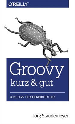 Groovy – kurz & gut von Staudemeyer,  Jörg