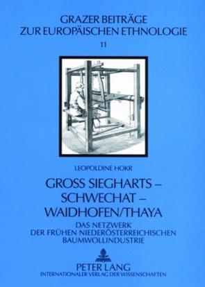 Groß Siegharts – Schwechat – Waidhofen/Thaya von Hokr,  Leopoldine
