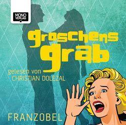 Groschens Grab von Dolezal,  Christian