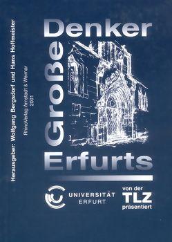 Große Denker Erfurts von Bergsdorf,  Wolfgang
