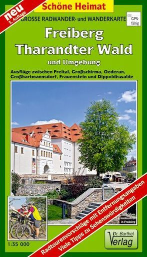 Große Radwander- und Wanderkarte Freiberg, Tharandter Wald und Umgebung