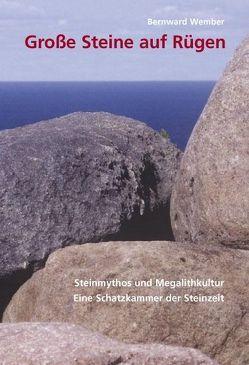 Große Steine auf Rügen von Wember,  Bernward