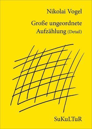 Große ungeordnete Aufzählung (Detail) von Degens,  Marc, Vogel,  Nikolai
