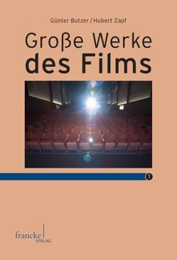 Große Werke des Films 1 von Butzer,  Günter, Zapf,  Hubert