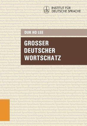 Großer deutscher Wortschatz von Lee,  Duk Ho