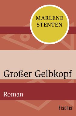 Großer Gelbkopf von Pusch,  Luise F, Stenten,  Marlene